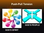 push pull tension