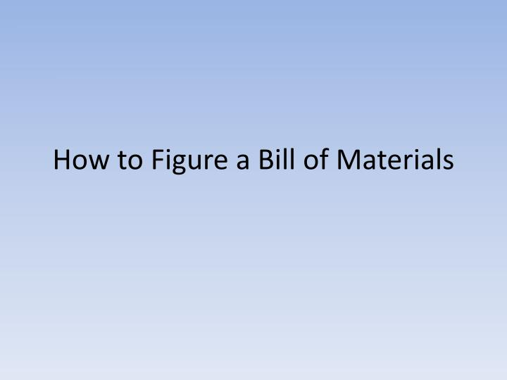 how to figure a bill of materials n.
