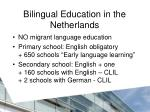 bilingual education in the netherlands