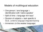models of multilingual education