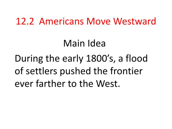12 2 americans move westward n.