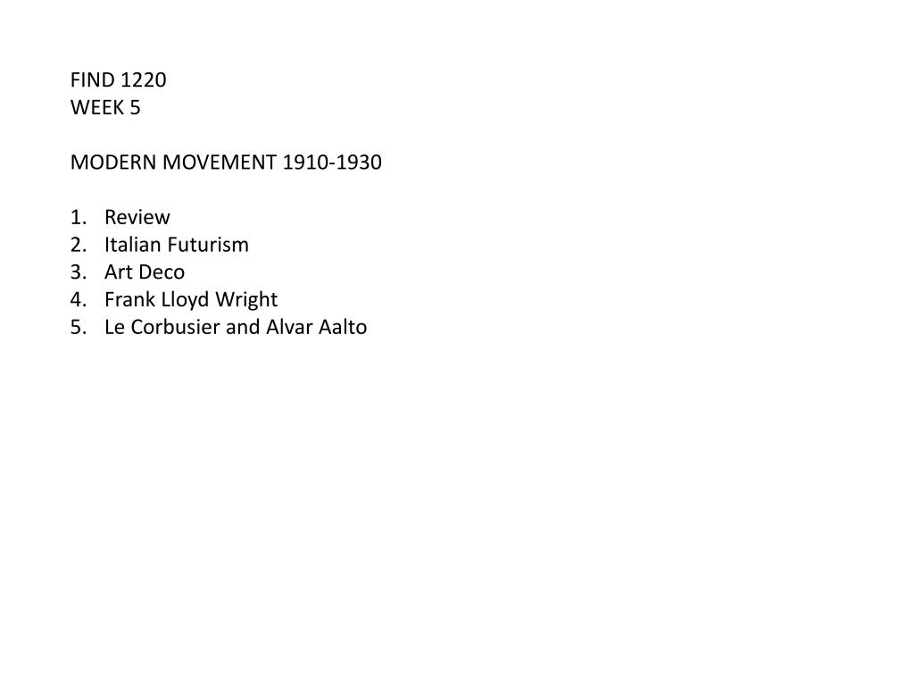 Ppt Find 1220 Week 5 Modern Movement 1910 1930 Review Italian