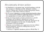 altruistically driven action