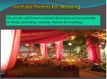 varmala themes for wedding
