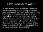 a tale from eugene wigner