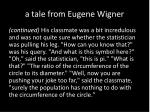 a tale from eugene wigner1