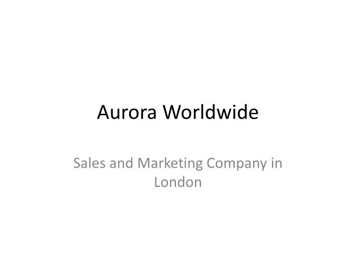 aurora worldwide n.