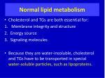 normal lipid metabolism