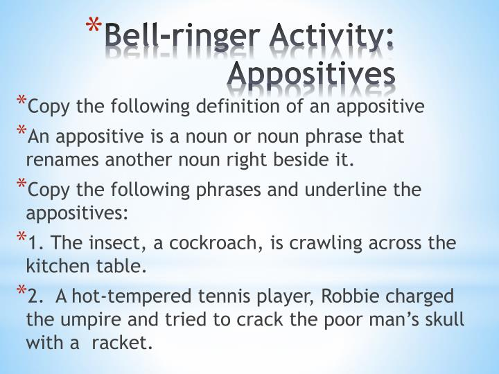bell ringer activity appositives n.
