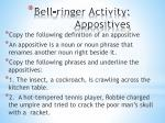 bell ringer activity appositives