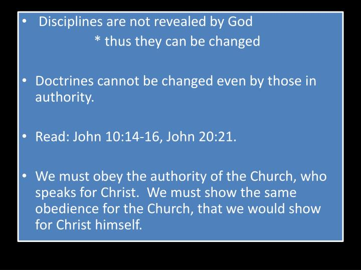 Disciplines are not revealed by God