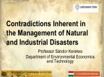 contradictions inherent in the management of natural and industrial disasters