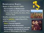renaissance begins
