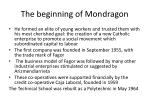 the beginning of mondragon