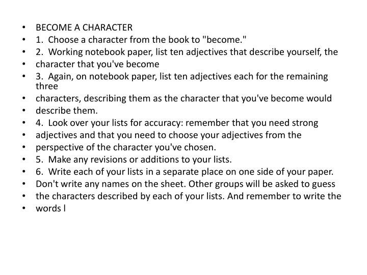 BECOME A CHARACTER