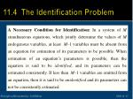 11 4 the identification problem2