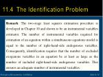 11 4 the identification problem3