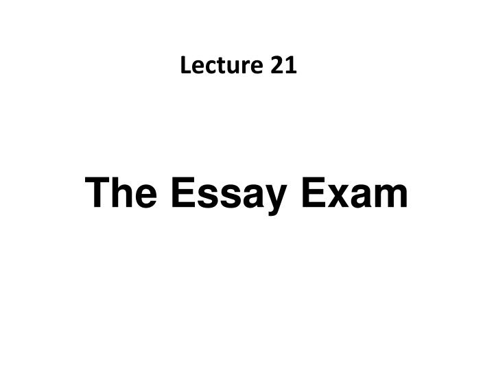 the essay exam n.