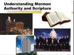 understanding mormon authority and scripture