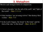 3 metaphors