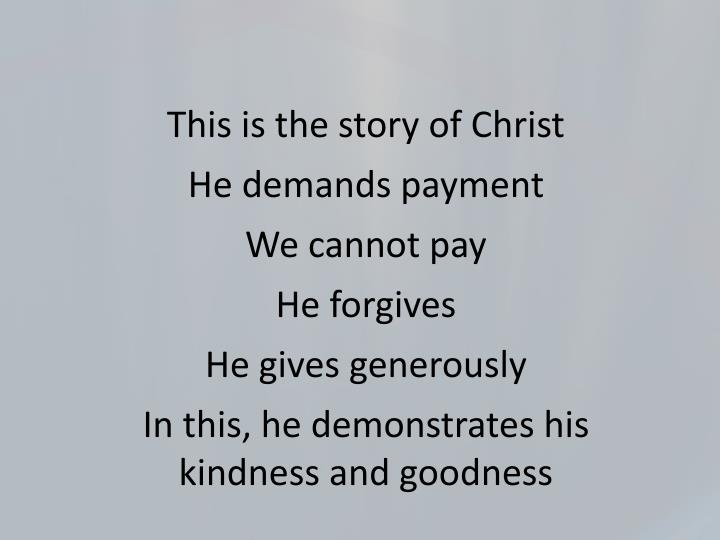 This is the story of Christ