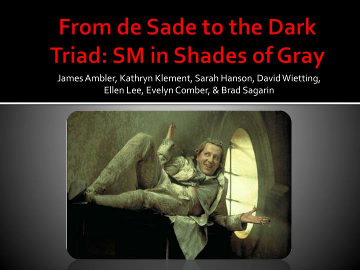 from de sade to the dark triad sm in shades of gray n.