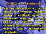 factor 1 la secularizaci n