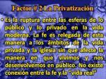 factor 2 la privatizaci n