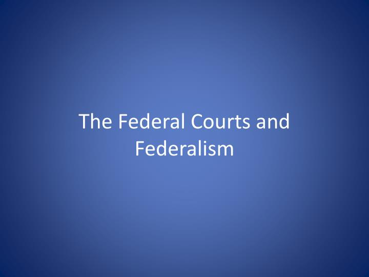 the federal courts and federalism n.