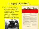 ii edging toward war3