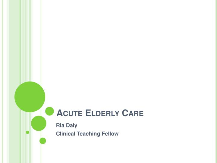 acute elderly care n.