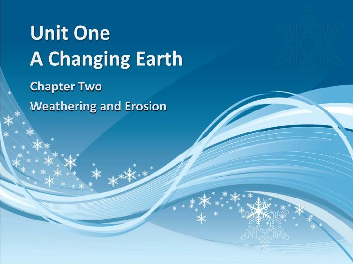 unit one a changing earth n.
