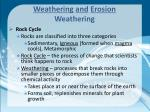 weathering and erosion weathering