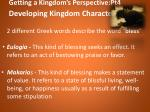 getting a kingdom s perspective pt4 developing kingdom character7