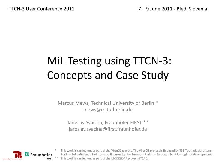 mil testing using ttcn 3 concepts and case study n.