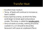 transfer heat