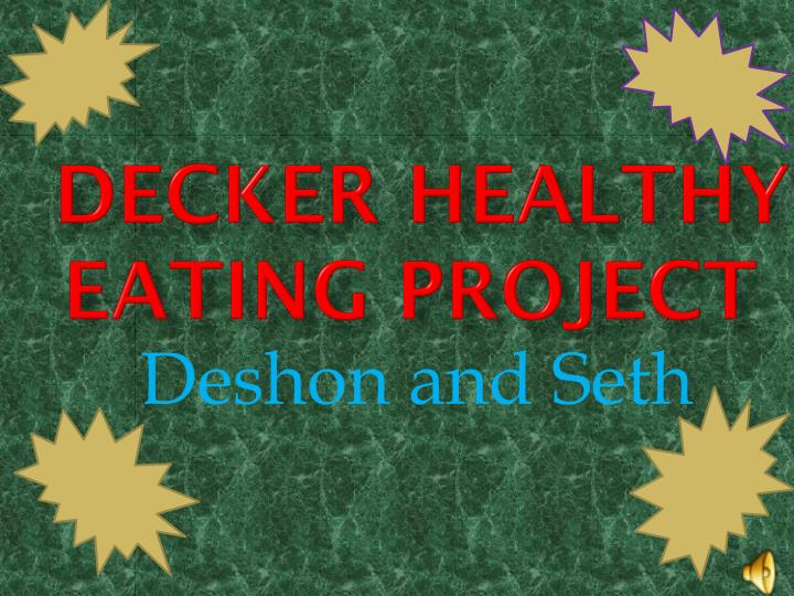 decker healthy eating project n.