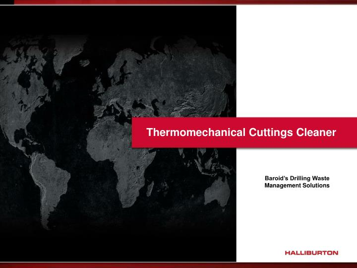 thermomechanical cuttings cleaner n.
