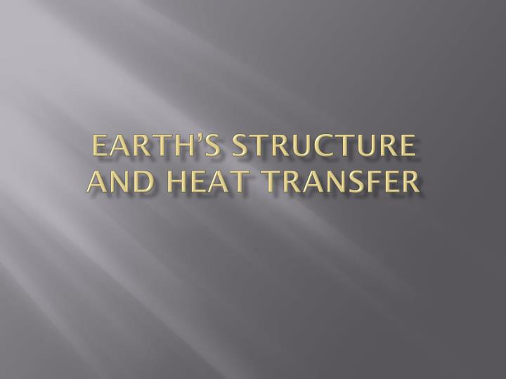 earth s structure and heat transfer n.