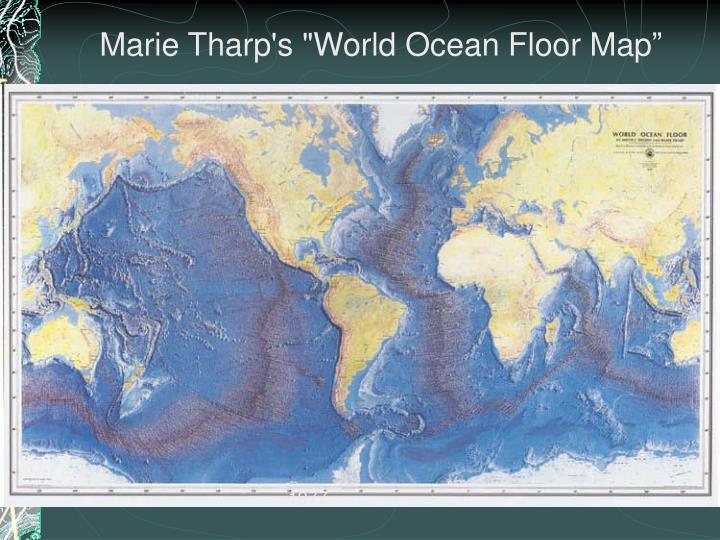 "Marie Tharp's ""World Ocean Floor Map"""