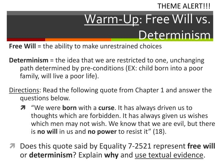 warm up free will vs determinism n.