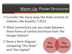 warm up power structures