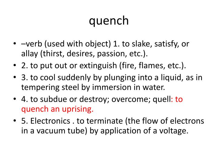 quench n.