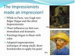 the impressionists made an impression
