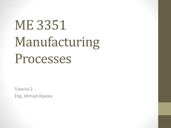 me 3351 manufacturing processes n.