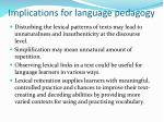 implications for language pedagogy