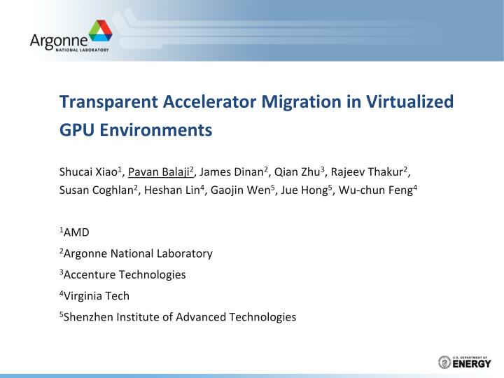 transparent accelerator migration in virtualized gpu environments n.