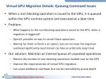 virtual gpu migration details queuing command issues