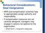 behavioral considerations goal congruence