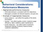 behavioral considerations performance measures